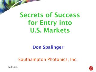 Don Spalinger Southampton Photonics, Inc.