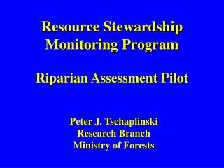 Resource Stewardship Monitoring Program Riparian Assessment Pilot