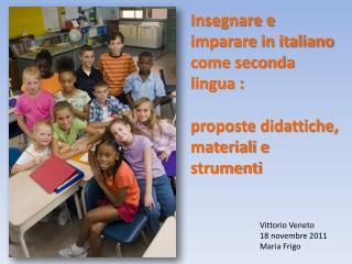 Insegnare e imparare in italiano come seconda lingua : proposte didattiche, materiali e strumenti