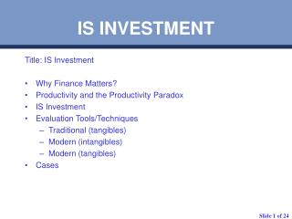 IS INVESTMENT