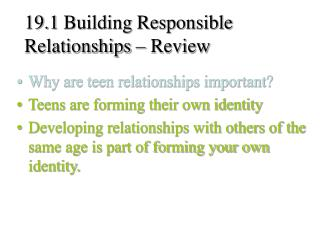 19.1 Building Responsible Relationships � Review