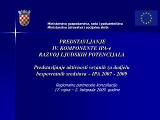 Ministarstvo gospodarstva, rada i poduzetništva Ministarstvo zdravstva i socijalne skrbi