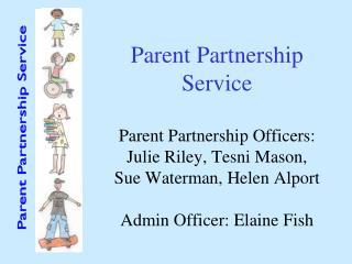 Parent Partnership Service