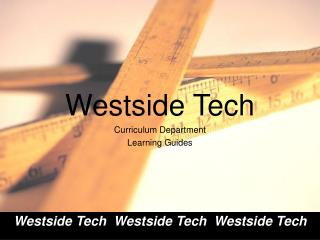 Westside Tech Curriculum Department  Learning Guides