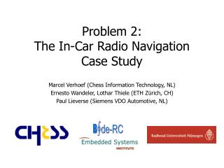 Problem 2: The In-Car Radio Navigation Case Study