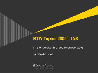 BTW Topics 2009 – IAB