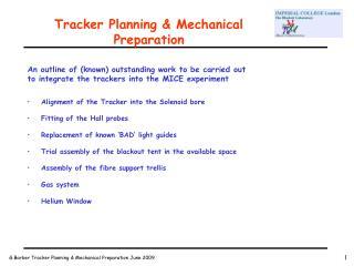 Tracker Planning & Mechanical Preparation
