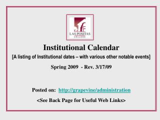 Institutional Calendar [A listing of Institutional dates – with various other notable events]