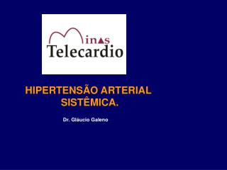 HIPERTENSÃO ARTERIAL  SISTÊMICA.