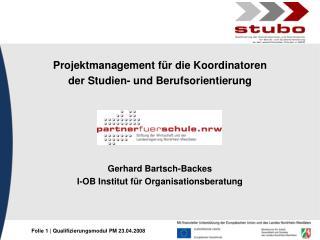 Projektmanagement für die Koordinatoren  der Studien- und Berufsorientierung