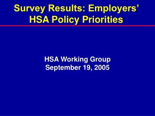Survey Results: Employers' HSA Policy Priorities