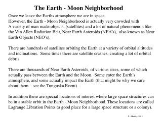 The Earth - Moon Neighborhood
