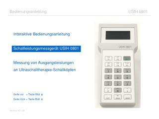 Interaktive Bedienungsanleitung Schallleistungsmessgerät USIH 0801 Messung von Ausgangsleistungen