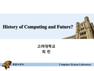 History of Computing and Future?