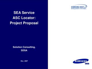SEA Service  ASC Locator:  Project Proposal Solution Consulting,  SDSA