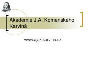 Akademie J.A. Komenského Karviná
