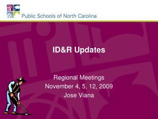ID&R Updates