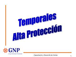 Temporales Alta Protección