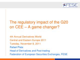 The regulatory impact of the G20 on CEE – A game changer?
