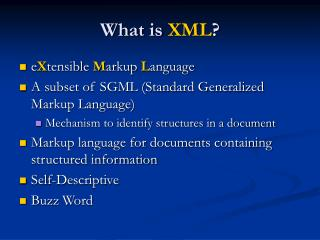 What is  XML ?