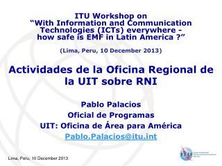 Actividades de la Oficina Regional de la UIT sobre RNI