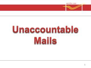 Unaccountable Mails