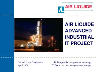 AIR LIQUIDE ADVANCED INDUSTRIAL  IT PROJECT