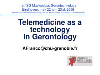 Telemedicine as a technology in Gerontology
