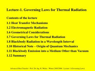 Advanced Heat Transfer - Prof. Dr.-Ing. R. Weber - Winter 2005