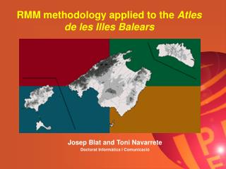 RMM methodology applied to the  Atles de les Illes Balears