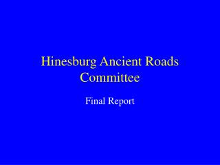 Hinesburg Ancient Roads Committee