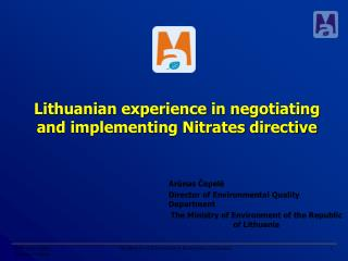Lithuanian experience in negotiating and implementing Nitrates directive