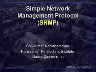 Simple Network Management Protocol ( SNMP)