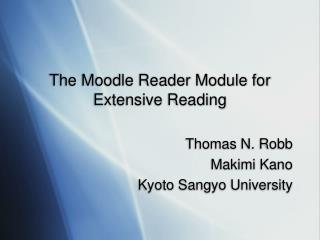 The Moodle Reader Module for Extensive Reading