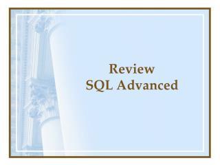 Review  SQL Advanced