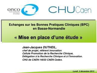 Jean-Jacques DUTHEIL,  chef de projet, référent innovation