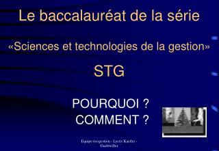 Le baccalauréat de la série «Sciences et technologies de la gestion» STG