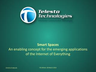 Smart Spaces An enabling concept for the emerging applications  of the Internet of Everything