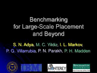 Benchmarking  for Large-Scale Placement and Beyond