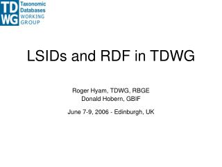 LSIDs and RDF in TDWG