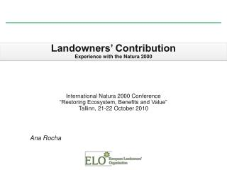 Landowners' Contribution Experience with the  Natura  2000