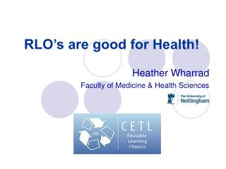 RLO's are good for Health!