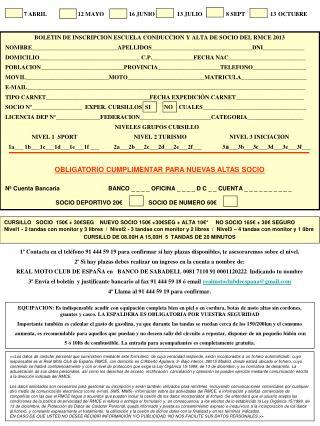 BOLETIN DE INSCRIPCION ESCUELA CONDUCCION Y ALTA DE SOCIO DEL RMCE 2013