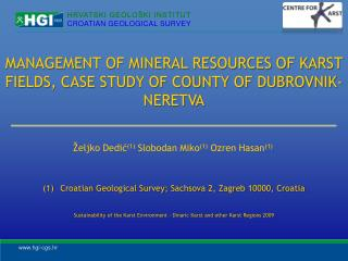 MANAGEMENT OF MINERAL RESOURCES OF KARST FIELDS, CASE STUDY OF COUNTY OF DUBROVNIK-NERETVA