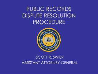 PUBLIC RECORDS DISPUTE RESOLUTION PROCEDURE
