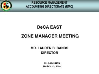 RESOURCE MANAGEMENT ACCOUNTING DIRECTORATE (RMC)