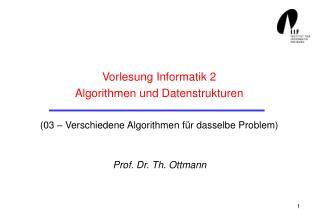 Prof. Dr. Th. Ottmann