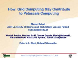 How  Grid Computing May Contribute to Petascale Computing