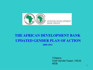 THE AFRICAN DEVELOPMENT BANK  UPDATED GENDER PLAN OF ACTION 2009-2011