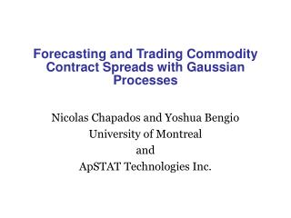 Forecasting and Trading Commodity Contract Spreads with Gaussian Processes